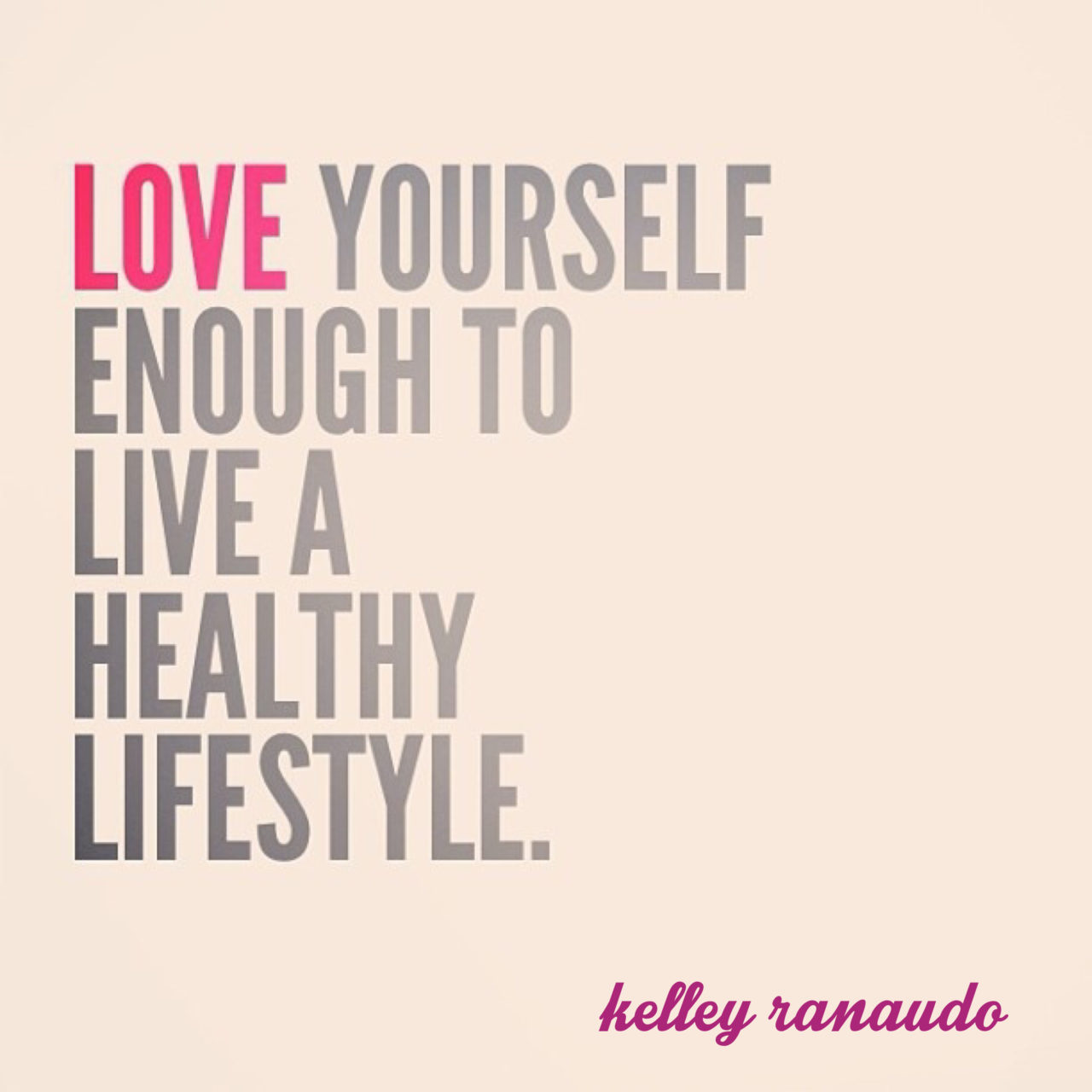 Week 1…Love Yourself Enough to Take Action and Live a Healthy Lifestyle